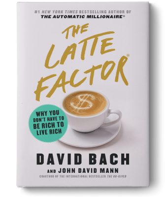 Advanced Copy of The Latte Factor (Priceless Value)