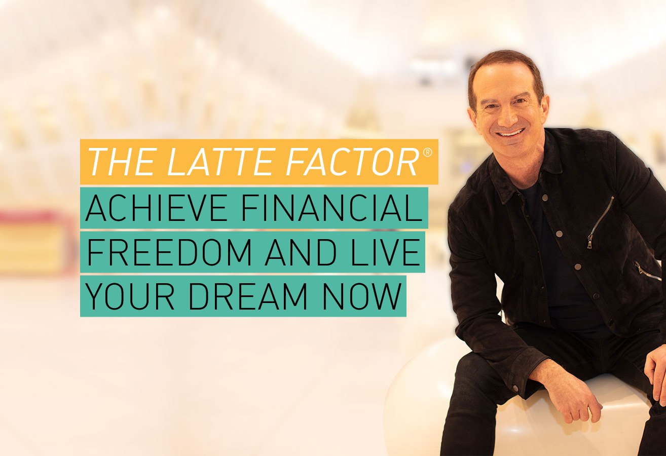 The Latte Factor: Why You Don't Have to Be Rich to Live Rich: David Bach